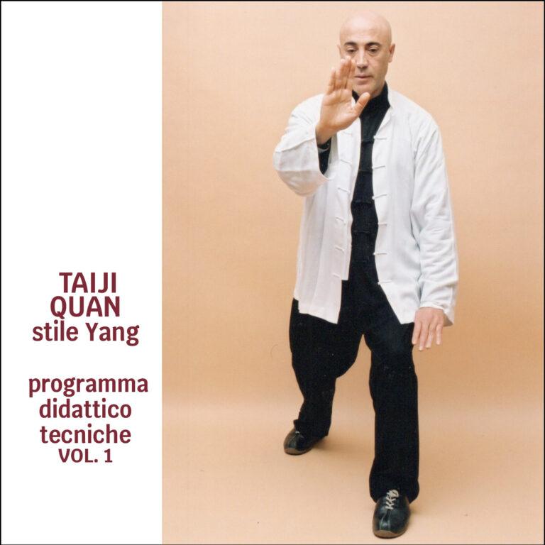 Taiji Quan Stile Yang (Vol.1) Programma didattico